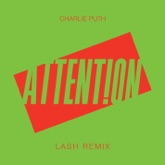 Attention (Lash Remix) - Single