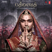 Padmaavat (Tamil) [Original Motion Picture Soundtrack]  EP-Sanjay Leela Bhansali