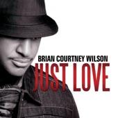 Brian Courtney Wilson - Already Here