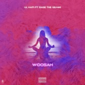 Woosah (feat. Sage the Gemini) - Single