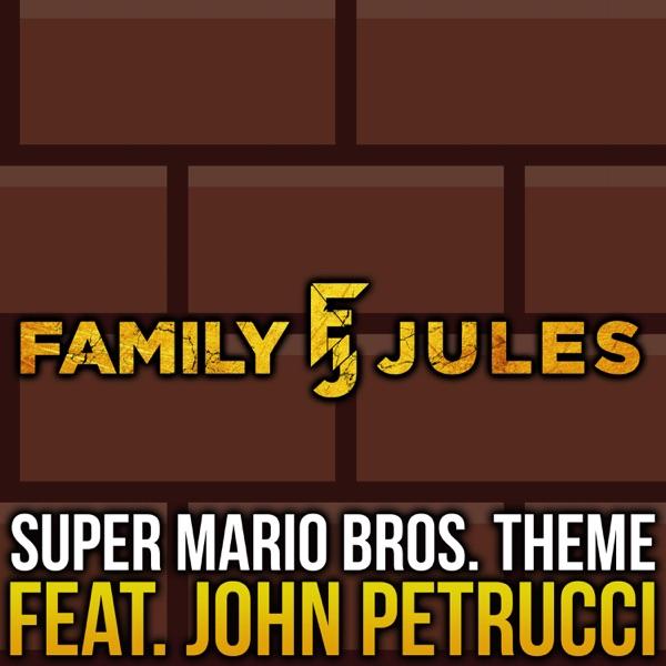 Super Mario Bros. Theme (feat. John Petrucci) - Single