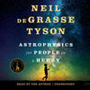 Neil de Grasse Tyson - Astrophysics for People in a Hurry (Unabridged)  artwork