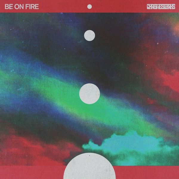 Be on Fire - Chrome Sparks song image