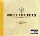 Eels - Get Ur Freak On