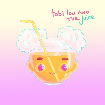 tobi lou and the Juice MP3 Download