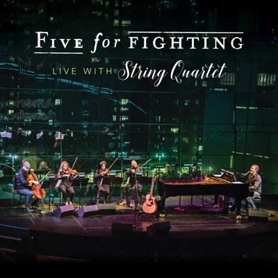 Live with String Quartet - Five For Fighting