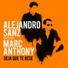 Alejandro Sanz - Deja Que Te Bese (feat. Marc Anthony) ilustración