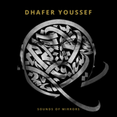 Dhafer Youssef: Sounds Of Mirrors-Dhafer Youssef