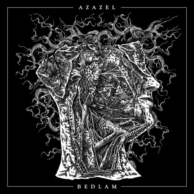 Azazel - Bedlam [EP] (2018)