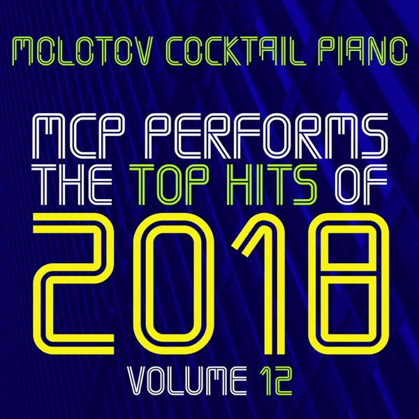 MCP Top Hits of 2018, Vol. 12 (Instrumental)
