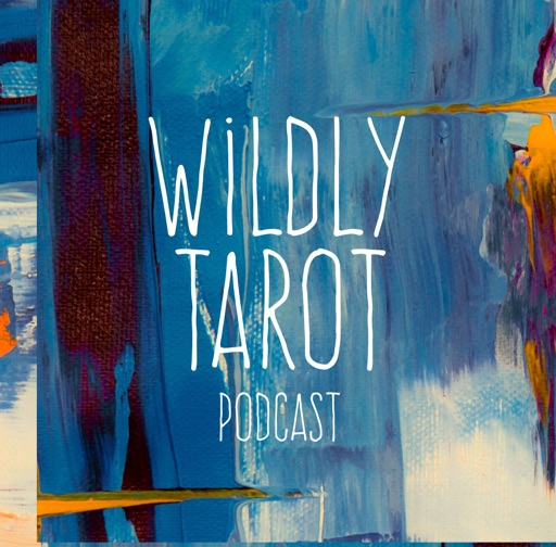 Cover image of Wildly Tarot Podcast