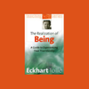 Eckhart Tolle - The Realization of Being: A Guide to Experiencing Your True Identity artwork