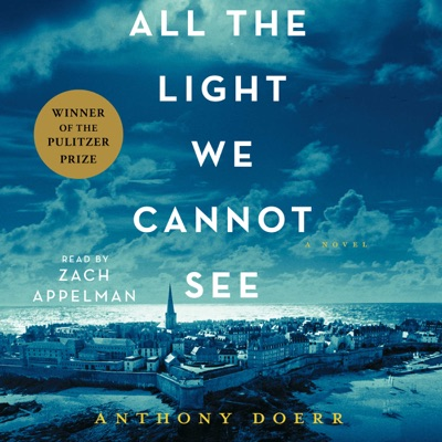 All the Light We Cannot See (Unabridged)