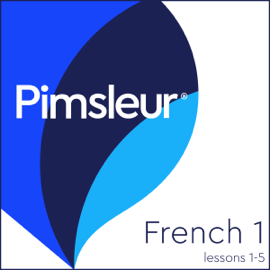 Pimsleur French Level 1 Lessons 1-5 (Unabridged) audiobook