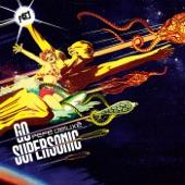 Pepe Deluxé - Go Supersonic (Radio Edit)