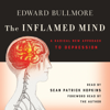 Edward Bullmore - The Inflamed Mind: A Radical New Approach to Depression (Unabridged) Grafik