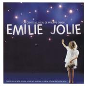 Emilie Jolie Un Conte Musical De Philippe Chatel (Nouvelle Version) - Multi-interprètes
