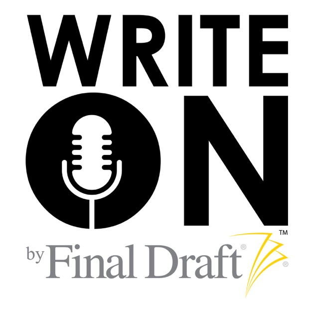 Write On A Screenwriting Podcast By Final Draft On Apple Podcasts