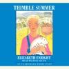 Thimble Summer (Unabridged)