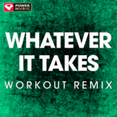 Whatever It Takes (Extended Workout Remix)