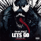 Let's Go (The Royal We)-Run The Jewels