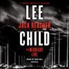 Lee Child - The Midnight Line: A Jack Reacher Novel (Unabridged)  artwork