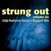 Strung Out, Vol. 6: VSQ Performs Music's Biggest Hits