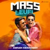 Mass Level Anirudh Ravichander