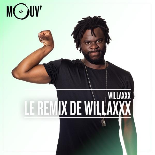 Le remixxx de Willaxxx