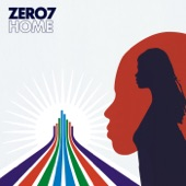 Zero 7 - Home