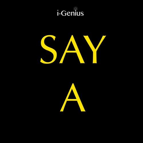 i-genius - Say a (Instrumental Remix) - Single