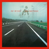 Pat Metheny - New Chautauqua