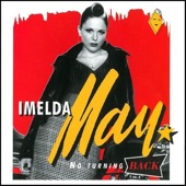 Imelda May - Till I Kissed You