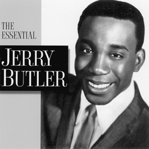The Essential Jerry Butler