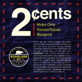 2 cents single de moka only namedtobias blueprint en apple music 2 cents single malvernweather Image collections