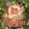 Steve Perry - Have Yourself a Merry Little Christmas  Single Album