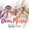 Dona Maria (feat. Jorge) - Single