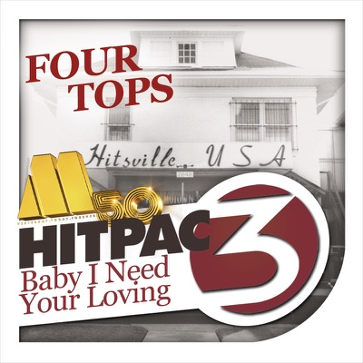 Baby I Need Your Loving HitPac - Single - The Four Tops