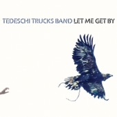 Tedeschi Trucks Band - Keep On Growing