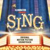 Various Artists - Sing (Original Motion Picture Soundtrack) artwork