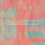 Nine Horses - Money For All