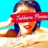 Takkaru Ponnu feat Achu Tish Suhaas Single
