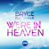 We're in Heaven (Davis Redfield Mix) - Bryce