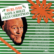 A Holly Jolly Christmas (Single Version) - Burl Ives - Burl Ives