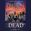 Douglas Preston & Lincoln Child - Verses for the Dead: A Pendergast Novel (Unabridged)  artwork