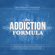 Friedemann Findeisen - The Addiction Formula: A Holistic Approach to Writing Captivating, Memorable Hit Songs. With 317 Proven Commercial Techniques & 331 Examples (Unabridged)