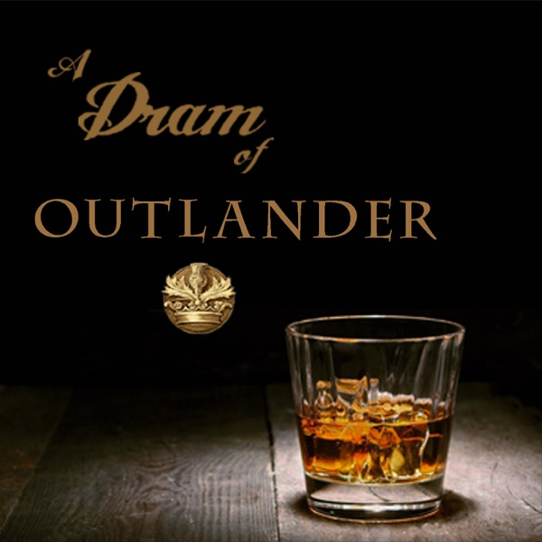 A Dram of Outlander Podcast