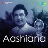 Aashiana (Ek Mausam Chhota Saa)