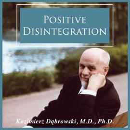 Positive Disintegration (Unabridged) audiobook