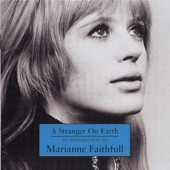 A Stranger On Earth: An Introduction to Marianne Faithfull